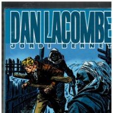Cómics: DAN LACOMBE -INTEGRAL- JORDI BERNET. GLÉNAT,2004. MUY BUENO.. Lote 155684710
