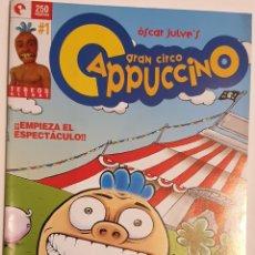 Cómics: LOTE 6 COMICS GRAN CIRCO CAPUCCINO DE ÓSCAR JULVE. Lote 158865972