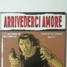 Cómics: ARRIVEDERCI AMORE T1-GLENAT-TAPA DURA. Lote 159842690