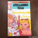 Cómics: ATOLLADERO TEXAS Nº 2. Lote 160258178