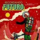 Cómics: RECORDANDO FUTURO (EDT, 2012) TAPA DURA, 144 PGS.. Lote 160309798