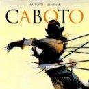 Cómics: CABOTO (GLÉNAT,2004) DE MATTOTTI Y JORGE ZENTNER.. Lote 160309958