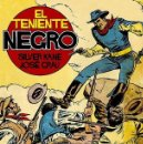 Cómics: EL TENIENTE NEGRO (GLÉNAT, 2011) DE JOSÉ GRAU Y SILVER KANE. Lote 160311246