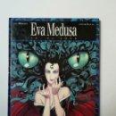 Cómics: EVA MEDUSA 3 YO, EL AMOR-GLENAT-TAPA DURA. Lote 160352950