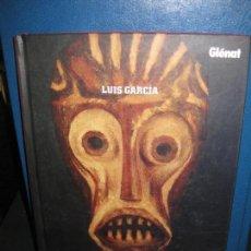 Cómics: LUIS GARCIA. POMPA Y CIRCUNSTANCIA. RELATOS PINTADOS. GLENAT 2009.. Lote 163343574