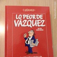 Cómics: LO PEOR DE VAZQUEZ. Lote 179378315