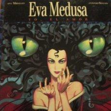 Cómics - eva medusa---yo el amor--antonio segura--ana miralles - 165528782