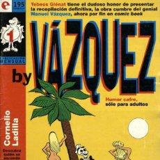 Cómics: BY VÁZQUEZ, NÚMERO 1 (GLÉNAT, 1995) DE MANUEL VÁZQUEZ. TEBEOS GLÉNAT. Lote 165899426