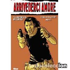 Cómics: ARRIVEDERCI AMORE. 1 AL 2 -- ANDREA MUTTI - LUCA CROVI. Lote 166266746