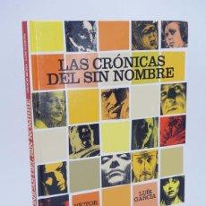 Cómics: LAS CRÓNICAS DEL SIN NOMBRE (VICTOR MORA / LUÍS GARCÍA) GLENAT, 2005. OFRT ANTES 14,95E. Lote 211434310