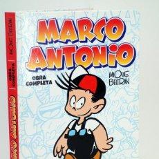 Cómics: MARCO ANTONIO. INTEGRAL, OBRA COMPLETA (MIQUE BELTRÁN) EDT, 2012. OFRT ANTES 35E. Lote 253707900