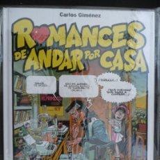 Cómics: ROMANCES DE ANDAR POR CASA. CARLOS GIMÉNEZ. GLENAT. Lote 170135416
