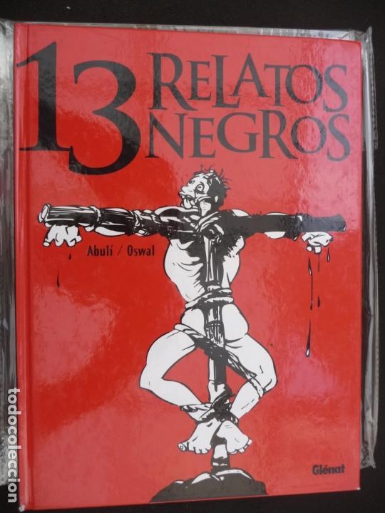 13 RELATOS NEGROS. ABULÍ/OSWAL. GLENAT (Tebeos y Comics - Glénat - Autores Españoles)