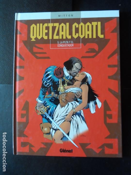 QUETZALCOATL Nº 5 LA PUTA Y EL CONQUISTADOR (MITTON) EDITORIAL GLENAT - TAPA DURA (Tebeos y Comics - Glénat - Autores Españoles)