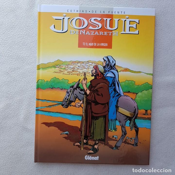 JOSUÉ DE NAZARETH T2: EL HIJO DE LA VIRGEN (COTHIAS, DE LA FUENTE, GLENAT). NUEVO DE LIBRERIA! (Tebeos y Comics - Glénat - Autores Españoles)