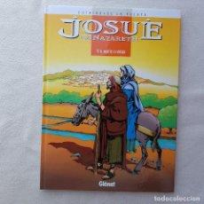 Cómics: JOSUÉ DE NAZARETH T2: EL HIJO DE LA VIRGEN (COTHIAS, DE LA FUENTE, GLENAT). NUEVO DE LIBRERIA!. Lote 171792123