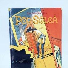 Cómics: POR SOLEA (ANTONIO NAVARRO) GLENAT, 1995. OFRT. Lote 264840614