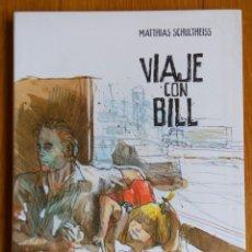 Cómics: VIAJE CON BILL. Lote 172450434