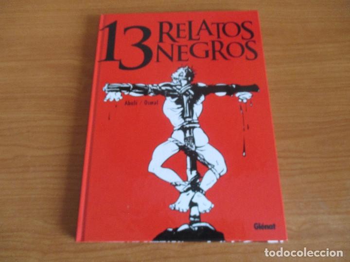COMIC , GLENAT: 13 RELATOS NEGROS (Tebeos y Comics - Glénat - Autores Españoles)