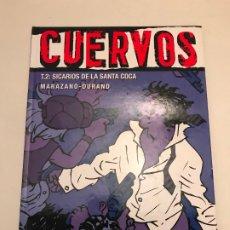 Fumetti: VIÑETAS NEGRAS Nº 11. CUERVOS 2. SICARIOS DE LA SANTA COCA. GLENAT 2005. Lote 175264539