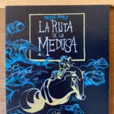 Comics: LA RUTA DE LA MEDUSA ( PASQUAL FERRY ) NOVELAS GRAFICAS GLENAT. Lote 175599047