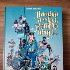 Cómics: RAMBLA ARRIBA RAMBLA ABAJO. CARLOS GIMENEZ. Lote 176516953