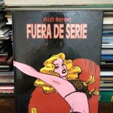 Cómics: FUERA DE SERIE - JORDI BERNET - GLÉNAT. Lote 177610938