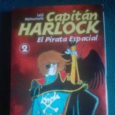 Cómics: CAPITAN HARLOCK EL PIRATA ESPACIAL 2 . Lote 177820029