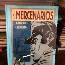 Fumetti: LOS MERCENARIOS. AQUELLOS MARES... - INTEGRAL - CARRILLO - EDT, 2012. Lote 178067749