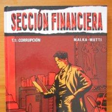 Cómics: SECCION FINANCIERA T.1 : CORRUPCION - MALKA-MUTTI - TAPA DURA - GLENAT (8V). Lote 178934546