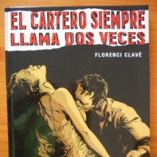Cómics: EL CARTERO SIEMPRE LLAMA DOS VECES - FLORENCI CLAVE - TAPA DURA - GLENAT (8V). Lote 178934670