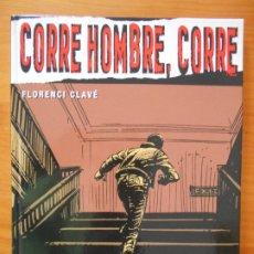 Cómics: CORRE HOMBRE , CORRE - FLORENCI CLAVE - TAPA DURA - GLENAT (CA). Lote 178935261