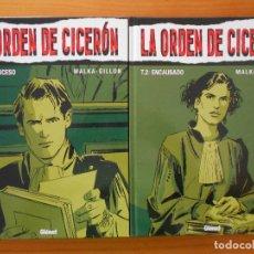 Cómics: LA ORDEN DE CICERON COMPLETA - 2 TOMOS TAPA DURA - MALKA - GILLON - GLENAT (CB). Lote 179259560