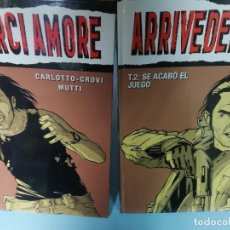Cómics: LOTE 2 ARRIVEDERCI AMORE T. 1. Y T. 2.. Lote 182076125