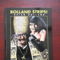 Cómics: BOLLAND STRIPS! - BRIAN BOLLAND - GLENAT - TAPA DURA (K2). Lote 182152503