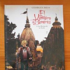 Cómics: EL VAMPIRO DE BENARES - 1. LAS BESTIAS DE LA NOCHE - GEORGES BESS - GLENAT - TAPA DURA (HK). Lote 182570012