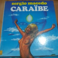 Cómics: COMIC TAPA DURA CARAIBE ,DE SERGIO MACEDO. Lote 182746938