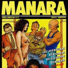 Cómics: MANARA. LAS AVENTURAS AFRICANAS DE GIUSEPPE BERGMAN 2 (ERÓTICO) V. Lote 182903508