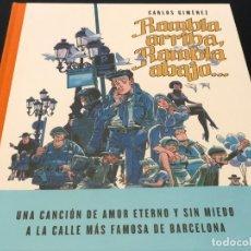 Cómics: RAMBLA ARRIBA, RAMBLA ABAJO... CARLOS GIMÉNEZ. Lote 183098706
