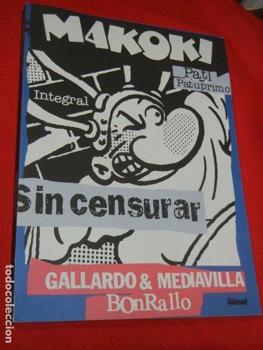 MAKOKI INTEGRAL - PATI PATUPRIMO, DE GALLARDO / MEDIAVILLA / BONRAYO - ED.GLÈNAT 2002 (Tebeos y Comics - Glénat - Autores Españoles)