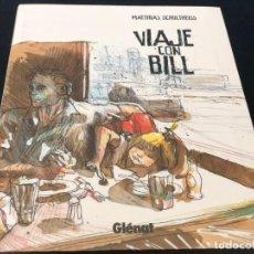Cómics: VIAJE CON BILL, DE MATTHIAS SCHULTHEISS. Lote 183368461