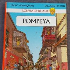 Cómics: LOS VIAJES DE ALIX (POMPEYA) - MARC HEMNNIQUIAU Y JACQUES MARTÍN. Lote 183509965