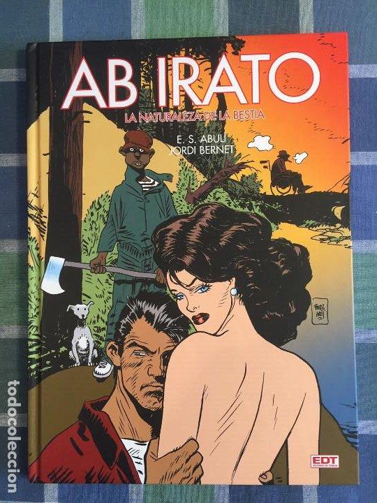 AB IRATO: LA NATURALEZA DE LA BESTIA, DE ENRIQUE S. ABULÍ YJORDI BERNET, EDT (Tebeos y Comics - Glénat - Autores Españoles)