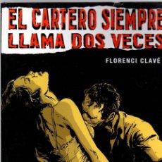 Cómics: EL CARTERO SIEMPRE LLAMA DOS VECES. FLORENCI CLAVÉ. COL. VIÑETAS NEGRAS Nº 3 CLASICOS B/N. GLÉNAT. Lote 184707110
