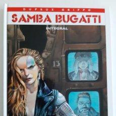Cómics: SAMBA BUGATTI INTEGRAL - DUFAUX / GRIFFO - GLÉNAT. Lote 185974812