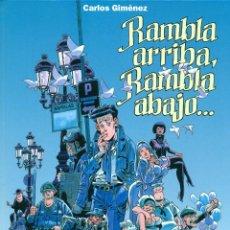 Cómics: RAMBLA ARRIBA, RAMBLA ABAJO (GLÉNAT, 2001) DE CARLOS GIMÉNEZ. TAPA DURA. 80 PÁGINAS.. Lote 187100076