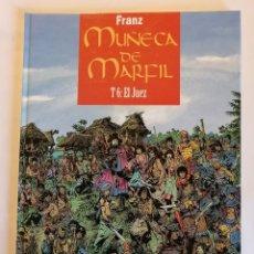Cómics: MUÑECA DE MARFIL T6 EL JUEZ. Lote 190840071