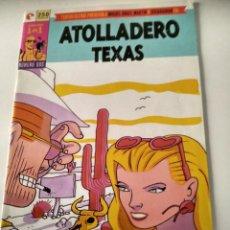 Cómics: ATOLLADERO TEXAS. MIGUEL ANGEL MARTIN Y OSCARAIBAR. Lote 191241567