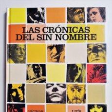 Cómics: LAS CRÓNICAS DEL SIN NOMBRE VÍCTOR MORA LUÍS GARCÍA GLÉNAT 2005. Lote 191431855