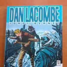 Cómics: DAN LACOMBE - JORDI BERNET - GLÉNAT. Lote 191446028